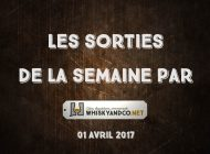 Les sorties de la semaine : avril 2017 #1