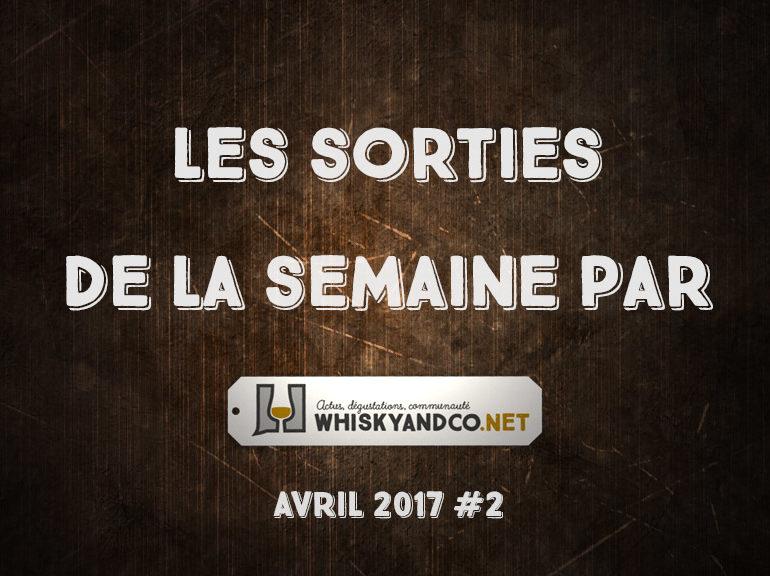 Les sorties de la semaine : avril 2017 #2