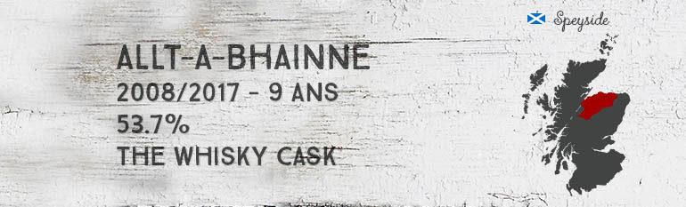 Allt-A-Bhainne – 2008/2017 – 9 ans – 53,7% – The Whisky Cask