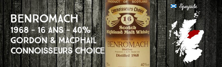 Benromach – 1968 – 16yo – 40% – Gordon & MacPhail – Connoisseurs Choice – Brown Label
