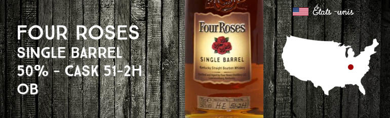 Four Roses – Single Barrel – 50% – Cask 51-2H – OB