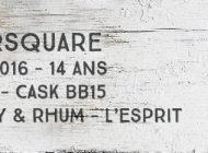 Foursquare - 2002/2016 - 14yo - 56,4% - Cask BB15 - Whisky & Rhum - L'esprit - Barbade