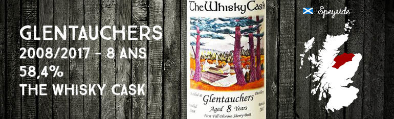 Glentauchers – 2008/2017 – 8 ans – 58,4% – The Whisky Cask