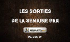 Les sorties de la semaine : mai 2017 #1