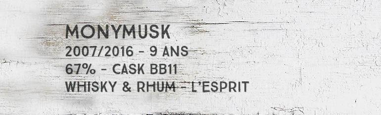 Monymusk – 2007/2016 – 9yo – 67% – Cask BB11 – Whisky & Rhum – L'esprit – Jamaïque