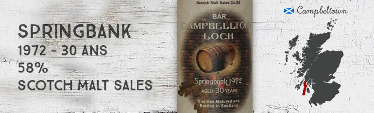 Springbank – 1972 – 30yo – 58% – Scotch Malt Sales – Bar Campbelltoun Loch