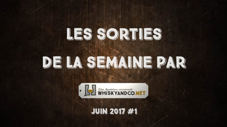 Les sorties de la semaine : juin 2017 #1