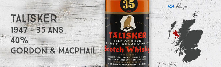 Talisker – 1947 – 35yo – 40% – Gordon & MacPhail – Black Label