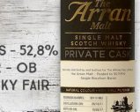 Arran – 2011/2017 – 5yo – 52,8% – Cask 2011/1862 – OB – Private Cask – for The Whisky Fair