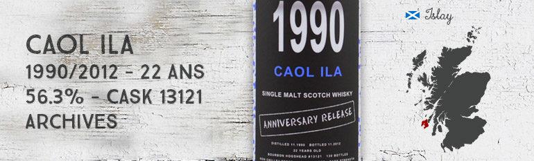 Caol Ila – 1990/2012 – 22yo – 56,3% – Cask 13121 – Archives – Anniversary Release