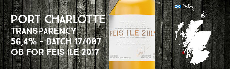 Port Charlotte – Transparency – 56,4% – Batch 17/087 OB – Feis Ile 2017