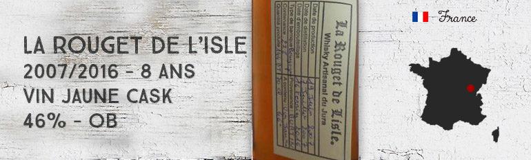 La Rouget de L'Isle – 2007/2016 – 8yo – Vin Jaune cask – 46% – OB