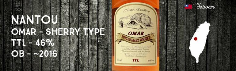 Nantou – Omar – Sherry Type – TTL – 46% – OB – ~2016
