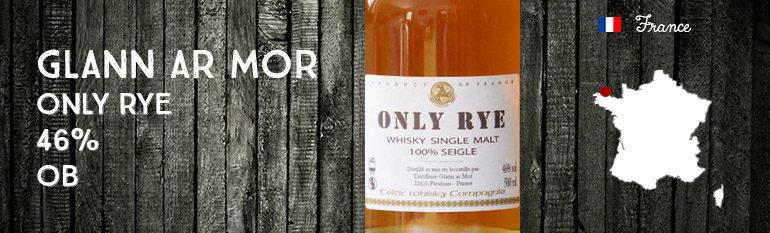 Glann ar Mor – Only Rye – 46% – OB