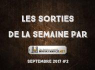 Les sorties de la semaine : septembre 2017 #2