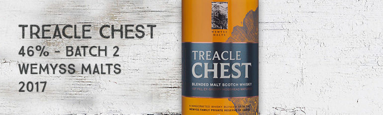 Treacle Chest – 46% – Batch 2 – Wemyss Malts – Wemyss Family Collection – 2017