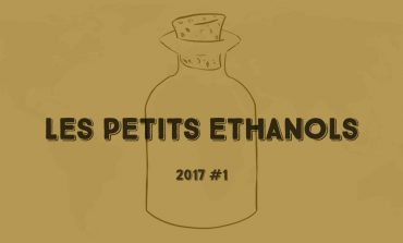 Les Petits Ethanols #1