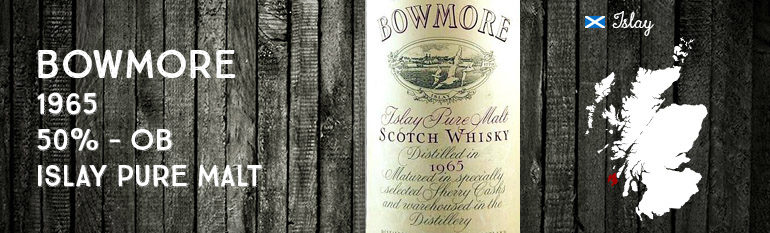 Bowmore – 1965 – 50% – OB – Islay Pure Malt