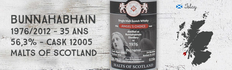 Bunnahabhain – 1976/2012 – 35yo – 56,3% – Cask 12005 – Malts of Scotland – Angel's Choice