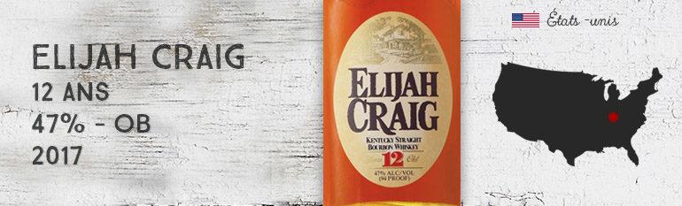 Elijah Craig – 12yo – 47% – OB – 2017