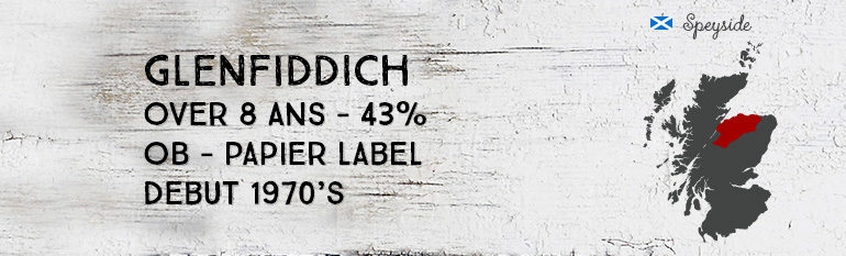 Glenfiddich – Over 8yo – 43% – OB – Papier Label – début 1970's