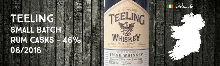 Teeling – Small Batch – Rum Casks – 46% – 06/2016