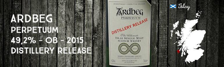 Ardbeg – Perpetuum – 49,2% – OB – Distillery Release – for Feis Ile 2015