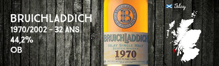 Bruichladdich – 1970/2002 – 32yo – 44,2% – OB