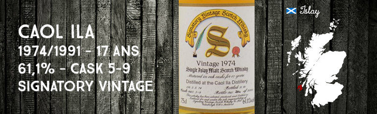 Caol Ila – 1974/1991 – 17yo – 61,1% – Casks 5-9 – Signatory Vintage – Dumpy