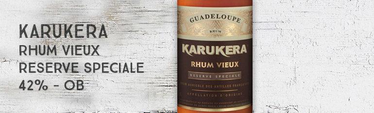 Karukera – Rhum Vieux – Réserve Spéciale – 42% – OB – Guadeloupe