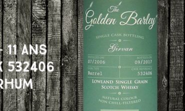 Girvan - 2006/2017 - 11 ans - 45% - Cask 532406 - Whisky & Rhum - The Golden Barley