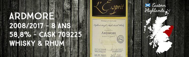Ardmore – 2008/2017 – 8 ans – 58,8% – Cask 709225 – Whisky & Rhum – L'Esprit