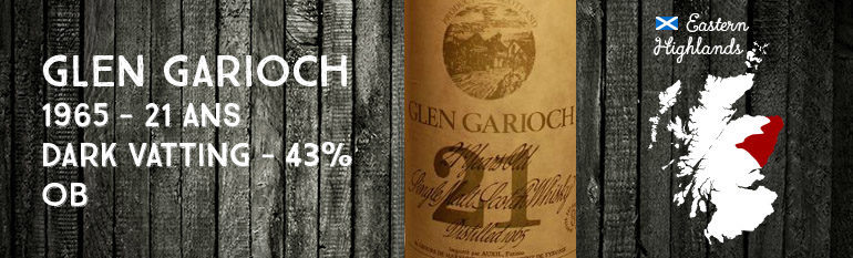 Glen Garioch – 1965 – 21 ans – Dark Vatting – 43% – OB – Auxil Import