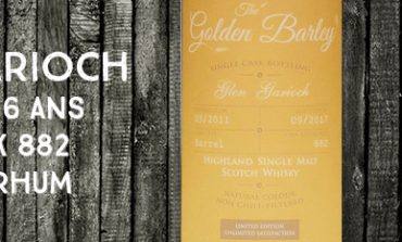 Glen Garioch - 2011/2017 - 6 ans - 45% - Cask 882 - Whisky & Rhum - The Golden Barley