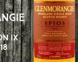 Glenmorangie – Spios – Private Edition IX – 46% – OB – 2018