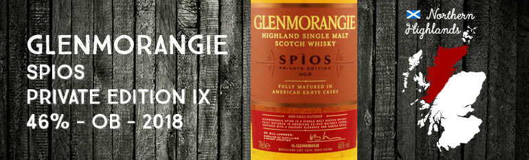 Glenmorangie – Spios – Private Edition IX – 46% – OB – 2018