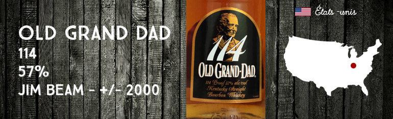 Old Grand Dad – 114 – 57% – Jim Beam – +/- 2000