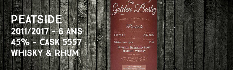 Peatside – 2011/2017 – 6 ans – 45% – Cask 5557 – Whisky & Rhum – The Golden Barley – Blended Malt