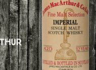 Imperial - 12 ans - 65% - James MacArthur - Fine Malt Selection - début 1990's