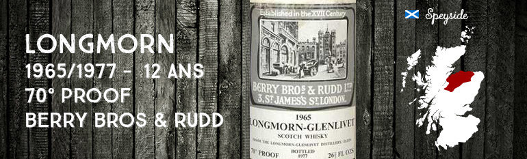 Longmorn – 1965/1977 – 12 ans – 70 proof – Berry Bros & Rudd