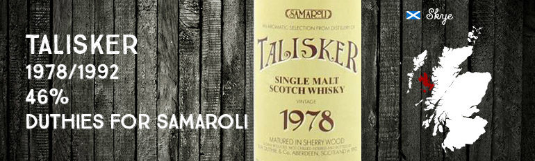 Talisker – 1978/1992 – 46% – R.W Duthies & Co – for Samaroli