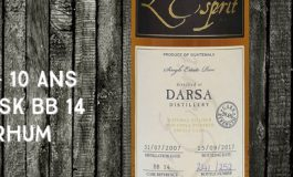 Darsa - 2007/2017 - 10 ans - 59,6% - Cask BB 14 - Whisky & Rhum - L'esprit - Single Cask Collection - Guatemala