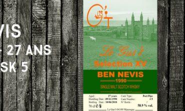 Ben Nevis - 1990/2018 - 27 ans - 58,9% - Cask 5 - Le Gus't - Selection XV