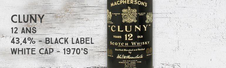 MacPherson's Cluny – 12 ans – 43,4% – Black Label – White Cap – 1970's