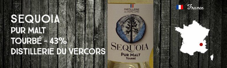 Sequoia – Pur Malt – Tourbé – 43% – Distillerie du Vercors – OB