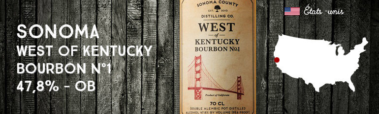 Sonoma – West of Kentucky – Bourbon – n°1 – 47,8% – OB