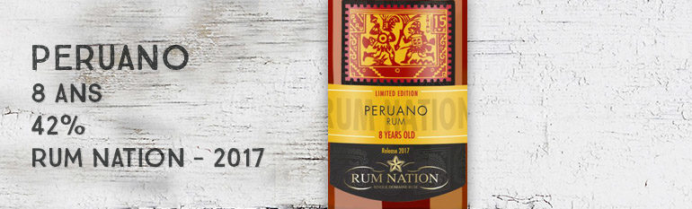 Peruano – 8 ans – 42% – Rum Nation – Release 2017 – Perou