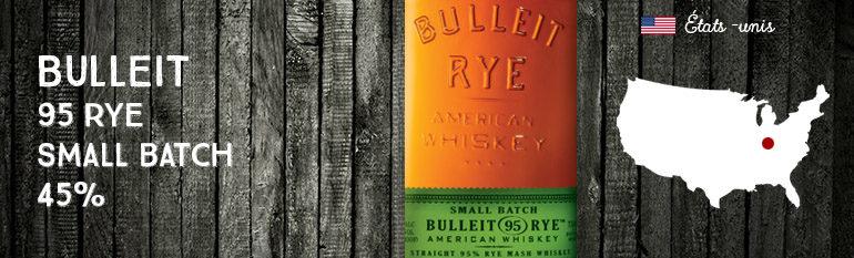 Bulleit – 95 Rye – Small Batch – 45%